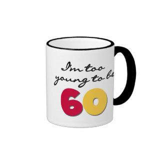 Too Young to Be 60 Mug