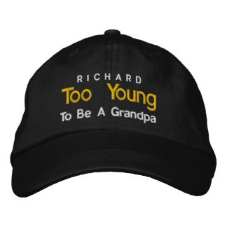 Too Young To Be a Grandpa Personalized V06B Embroidered Cap