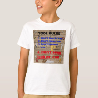 Tool Rules Humorous Wood Shop Dad Father Garage Tees