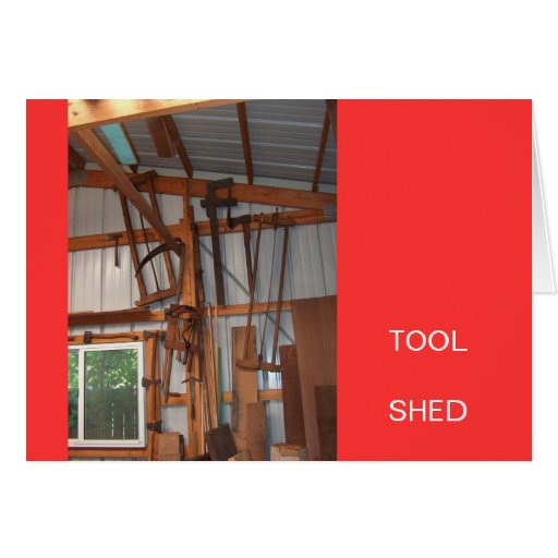 Tool Shed Products Greeting Card