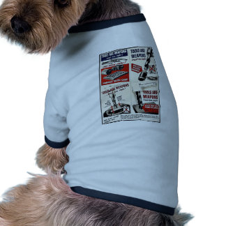 Tools Are Weapons! Doggie T Shirt