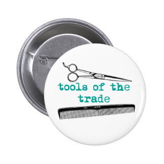 Tools of the Trade Hair Stylist or Barber Button