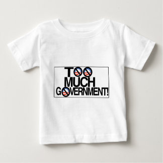 Toomuch government.jpg baby T-Shirt