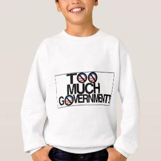 Toomuch government.jpg sweatshirt