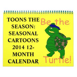 Toons the Season 2014 Calendar