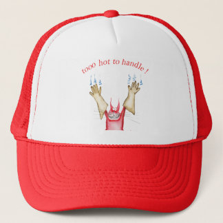 tooo hot to handle, tony fernandes trucker hat