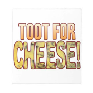 Toot For Blue Cheese Notepad