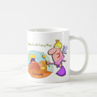 Tooth Fairy Day February 28 Mugs