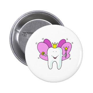 Tooth fairy princess congratulations. 6 cm round badge