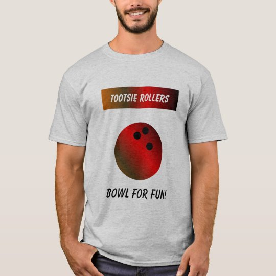 Tootsie Rollers, Bowl For Fun! T-SHIRT