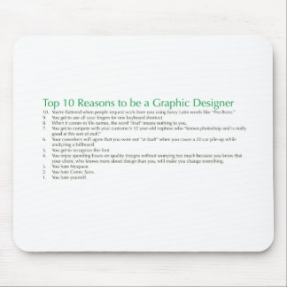 Top 10 Reasons to be a Graphic Designer Mouse Pad