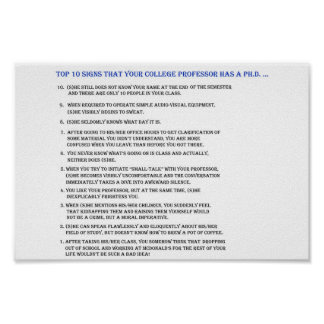 Top 10 signs your professor has a Ph D Posters
