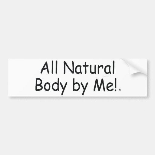 TOP All Natural Body Car Bumper Sticker