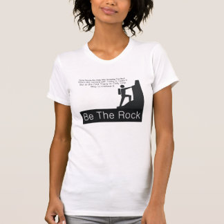 TOP Be The Rock Tees