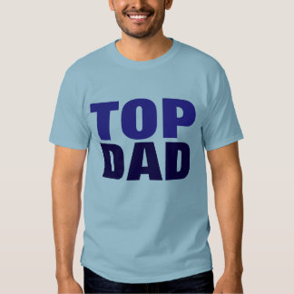 Top Dad Father's Day Blue T-Shirt