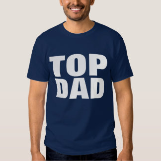 Top Dad Father's Day T-Shirt - Navy Blue Tees