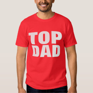 Top Dad Father's Day T-Shirt - Red Color Tees