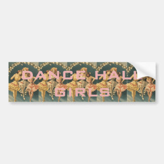 TOP Dance Hall Girls Car Bumper Sticker