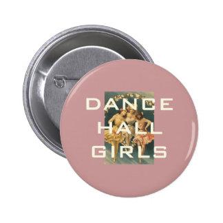 TOP Dance Hall Girls Pinback Button
