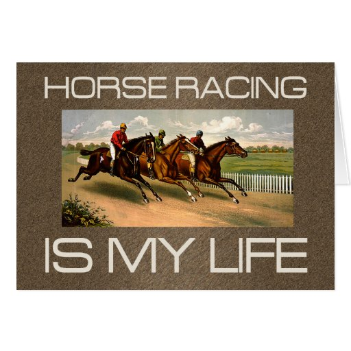 TOP Horse Racing Is My Life Cards