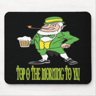 Top O The Mornin To Ya Mouse Pad