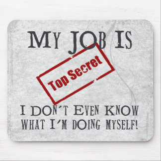 Top Secret! Mouse Mat