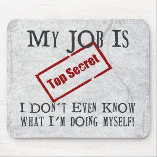 Top Secret! Mouse Pad