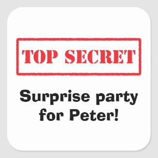 Top secret. Surprise party for [Name] stickers