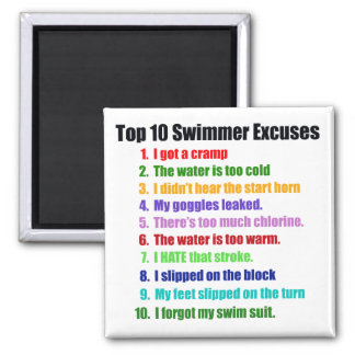 Top Ten Swimmers Excuses Square Magnet