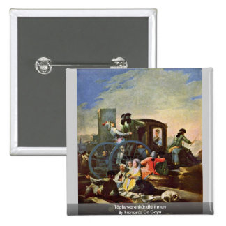 Töpferwarenhändlerinnen By Francisco De Goya 15 Cm Square Badge