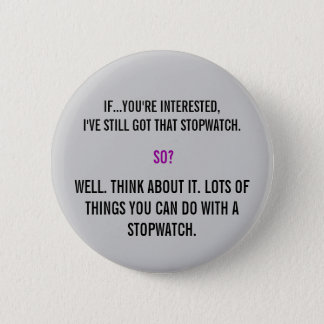 Torchwood Quote 6 Cm Round Badge