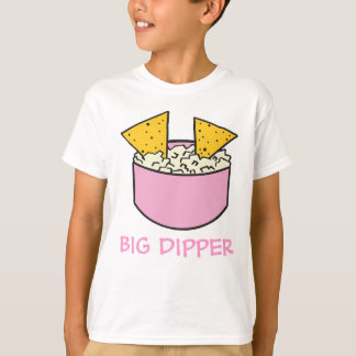 tortilla chips in dip BIG DIPPER T-Shirt