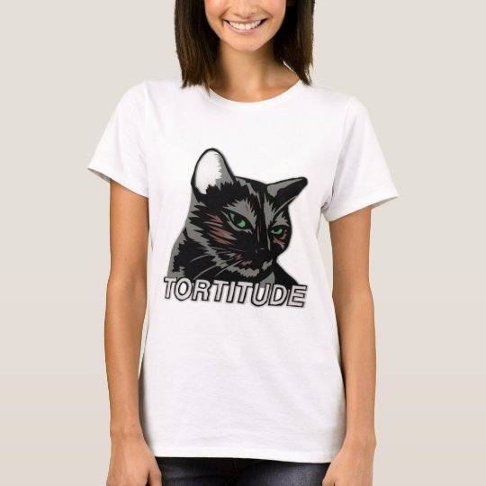 Tortitude Shirt