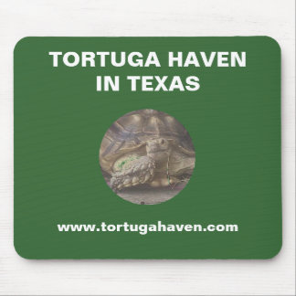 Tortuga Haven in Texas Mousepad #1