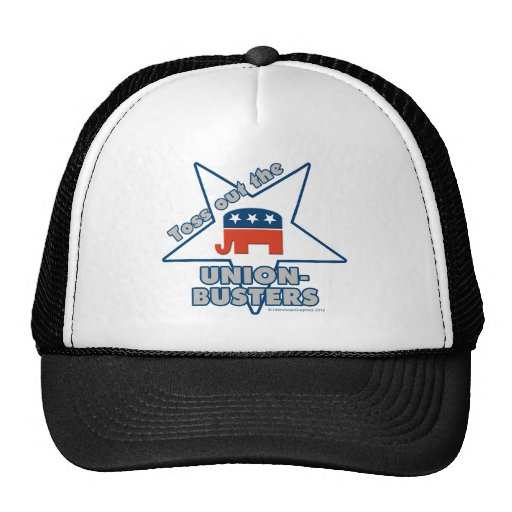Toss Out the GOP UNION-BUSTERS! Mesh Hats