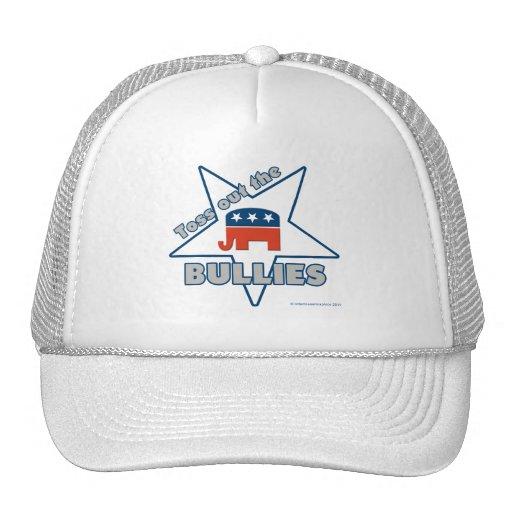 Toss Out the Republican BULLIES Trucker Hat