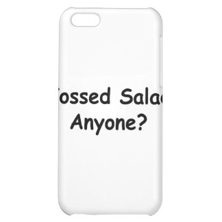 Tossed Salad Anyone Case For iPhone 5C