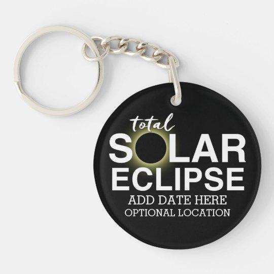 Total Solar Eclipse 2017 - Custom Date & Location Key Ring