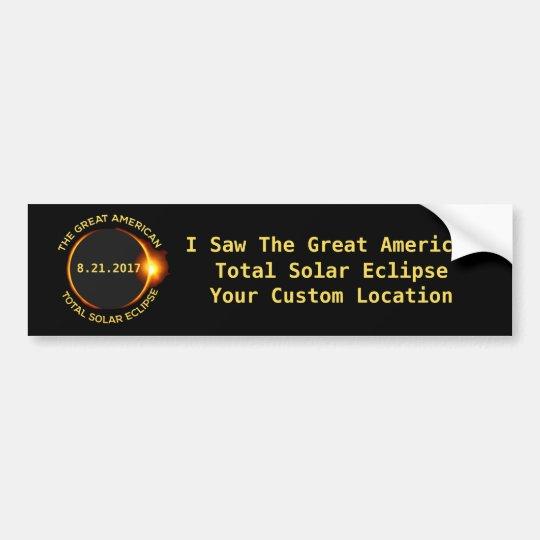 Total Solar Eclipse 8.21.2017 USA Custom Location Bumper