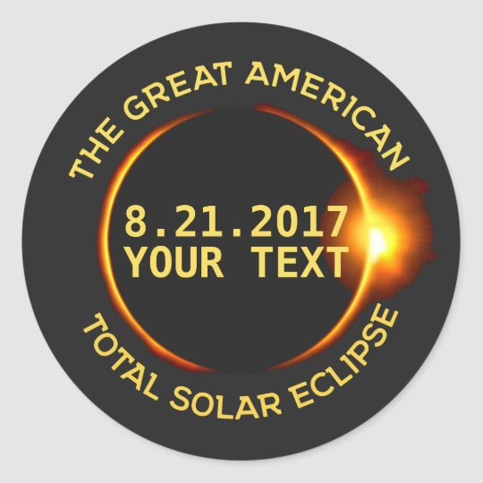 Total Solar Eclipse 8.21.2017 USA Custom Text Classic
