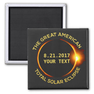 Total Solar Eclipse 8.21.2017 USA Custom Text Magnet