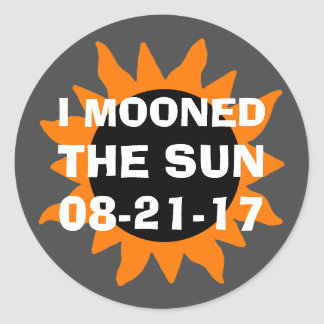 Total Solar Eclipse I Mooned the Sun Funny Classic Round Sticker