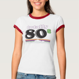 Totally 80s T-shirt