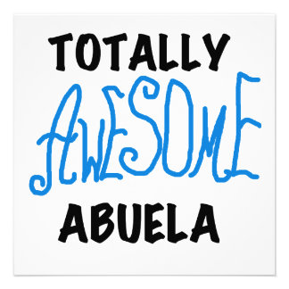 Totally Awesome Abuela Blue Tshirts and GIfts Invitations