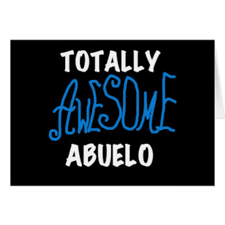 Totally Awesome Abuelo Tshirts and Gifts Greeting Card