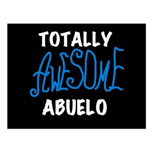 Totally Awesome Abuelo Tshirts and Gifts Postcard
