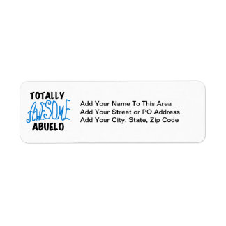 Totally Awesome Abuelo Tshirts and Gifts Return Address Label