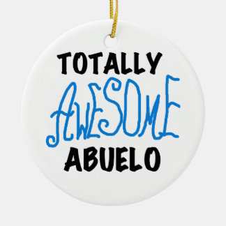 Totally Awesome Abuelo Tshirts and Gifts Round Ceramic Decoration