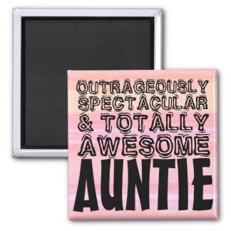 Totally Awesome Auntie Magnet