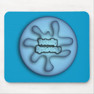 Totally Awesome Blue Mouse Mat